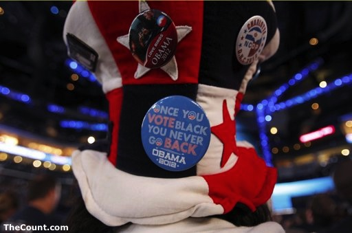 Once You VOTE BLACK You Never Go Back!   ACTUAL DNC CAMPAIGN BUTTON!