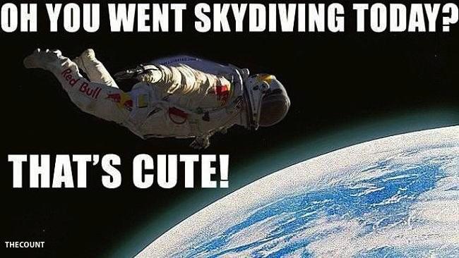 794371 felix baumgartner skydive Funny SPACE JUMP Memes
