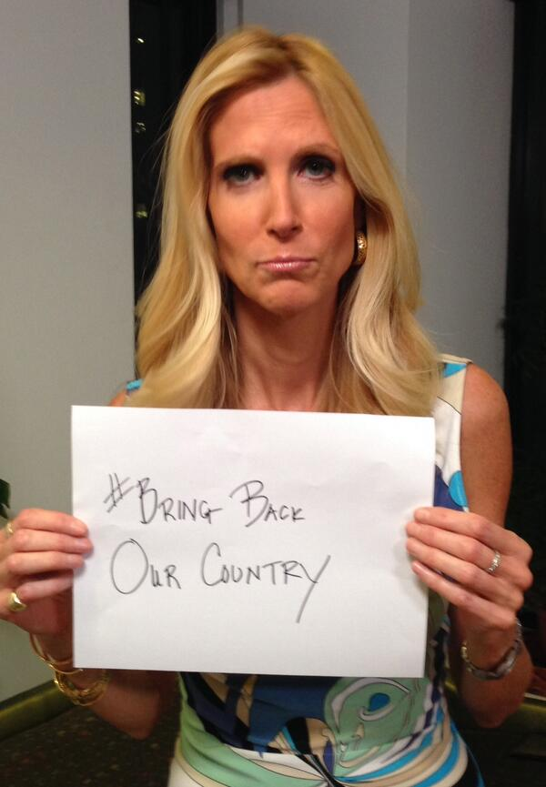 Ann Coulter @AnnCoulter bring back our country