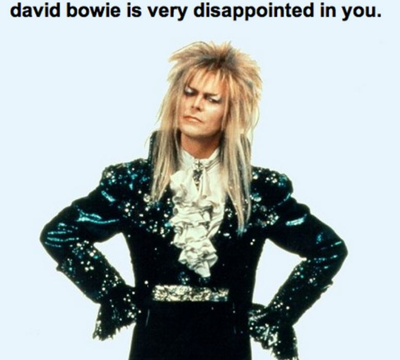 DavidBowiedisappointed