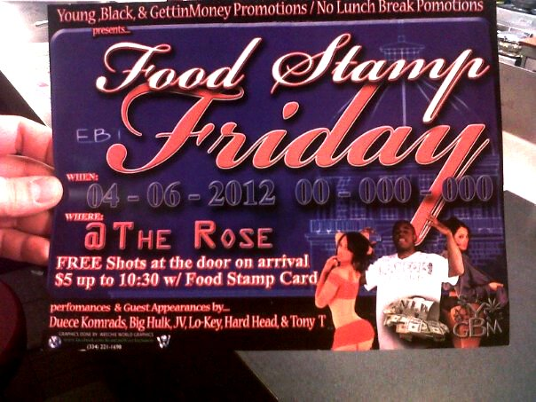 foodstamps11 ALABAMA Nightclub Promotion Boasts FOOD STAMP FRIDAY
