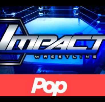 pop tv impact Wrestling