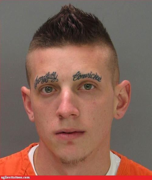wrongful convict 15 Really, Really, Really Bad Tattoos